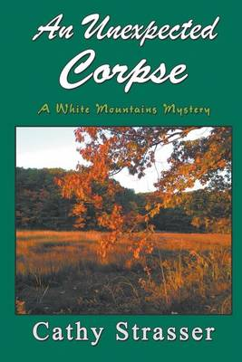 An Unexpected Corpse - White Mountains Mysteries 2 (Paperback)