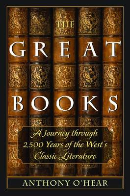 The Great Books: A Journey through 2,500 Years of the West's Classic Literature (Paperback)