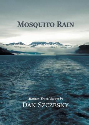 Mosquito Rain (Paperback)
