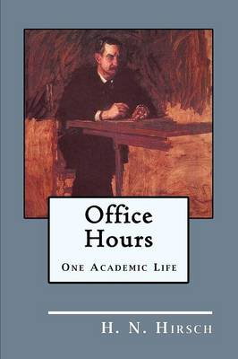 Office Hours: One Academic Life (Paperback)