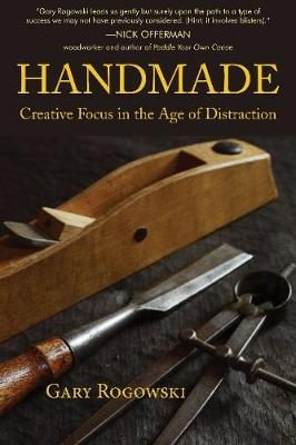 Handmade: Creative Focus in the Age of Distraction (Paperback)