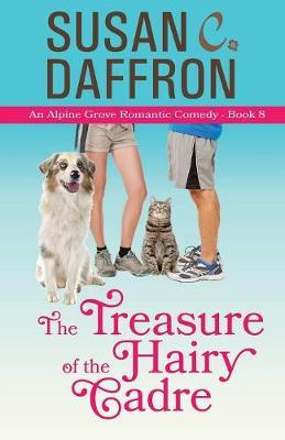 The Treasure of the Hairy Cadre - Alpine Grove Romantic Comedy 8 (Paperback)