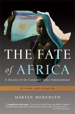 The Fate of Africa: A History of the Continent Since Independence (Paperback)