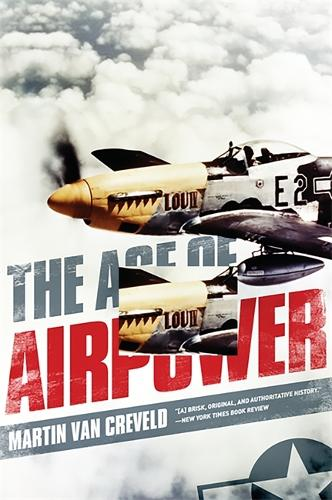 The Age of Airpower (Paperback)