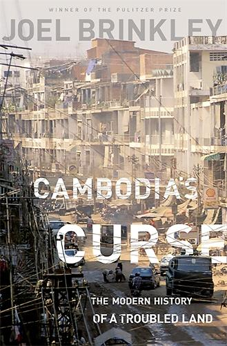 Cambodia's Curse: The Modern History of a Troubled Land (Paperback)