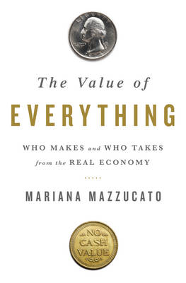 The Value of Everything (Hardback)