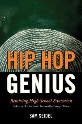 Hip Hop Genius: Remixing High School Education (Paperback)