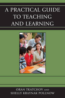 A Practical Guide to Teaching and Learning (Paperback)