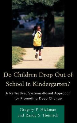 Do Children Drop Out of School in Kindergarten? (Hardback)