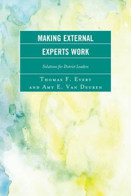 Making External Experts Work (Paperback)