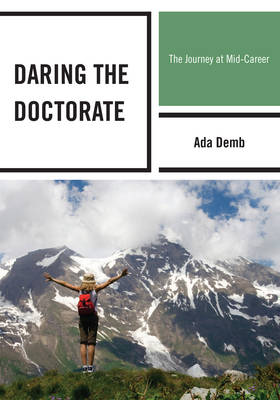 Daring the Doctorate: The Journey at Mid-Career (Paperback)