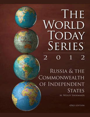 Russia and The Commonwealth of Independent States 2012 - World Today (Stryker) (Paperback)