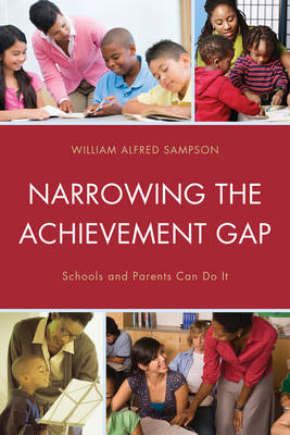 Narrowing the Achievement Gap: Schools and Parents Can Do It (Paperback)