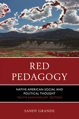 Red Pedagogy: Native American Social and Political Thought (Paperback)