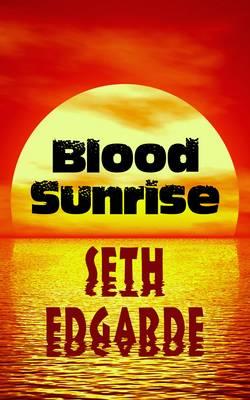 Blood Sunrise (Paperback)