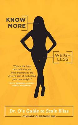 Know More, Weigh Less (Paperback)