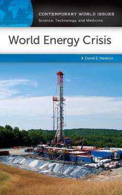 World Energy Crisis: A Reference Handbook - Contemporary World Issues (Hardback)