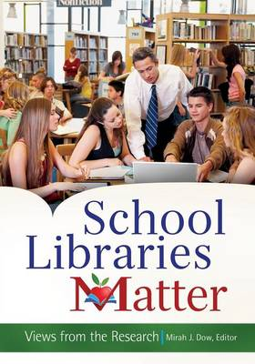 School Libraries Matter: Views from the Research (Paperback)