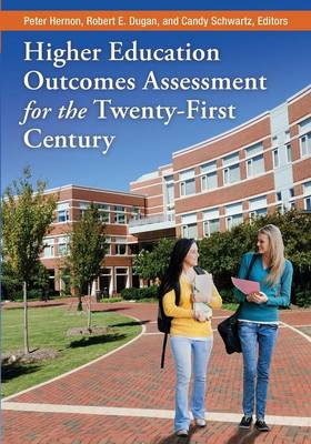 Higher Education Outcomes Assessment for the Twenty-First Century (Paperback)
