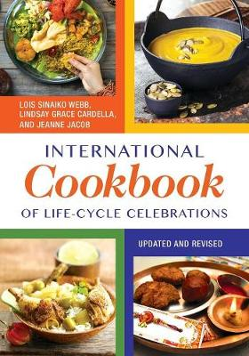 International Cookbook of Life-Cycle Celebrations, 2nd Edition (Paperback)