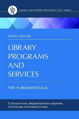 Library Programs and Services: The Fundamentals, 8th Edition (Paperback)