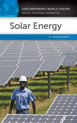 Solar Energy: A Reference Handbook - Contemporary World Issues (Hardback)