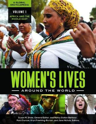 Women's Lives around the World [4 volumes]: A Global Encyclopedia (Hardback)