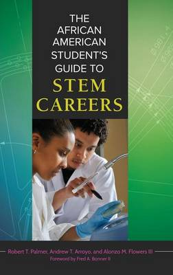 The African American Student's Guide to STEM Careers (Hardback)
