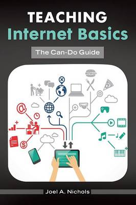 Teaching Internet Basics: The Can-Do Guide (Paperback)