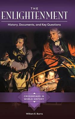 The Enlightenment: History, Documents, and Key Questions - Crossroads in World History (Hardback)