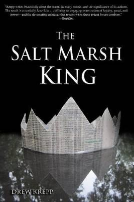 The Salt Marsh King (Hardback)