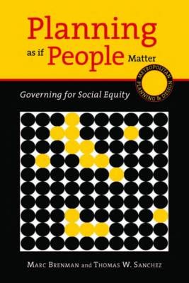 Planning as if People Matter: Governing for Social Equity (Paperback)
