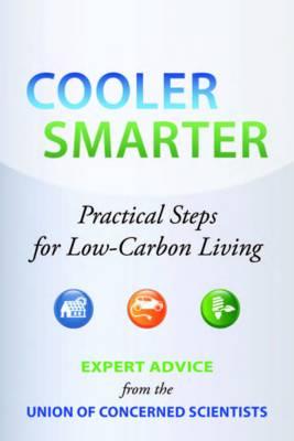 Cooler Smarter: Practical Steps for Low-Carbon Living (Paperback)
