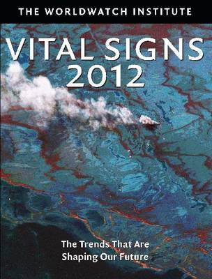 Vital Signs 2012: The Trends that are Shaping Our Future (Paperback)