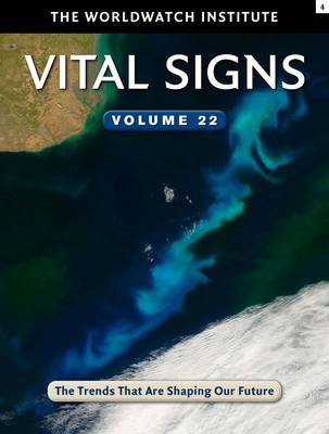 Vital Signs Volume 22: The Trends That Are Shaping Our Future (Paperback)