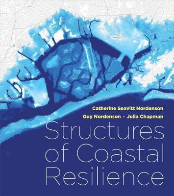 Structures of Coastal Resilience (Hardback)