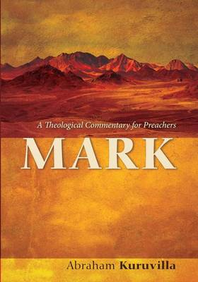 Mark: A Theological Commentary for Preachers (Paperback)