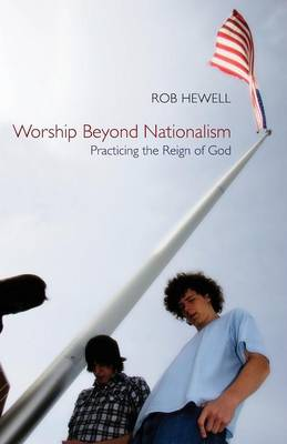 Worship Beyond Nationalism (Paperback)