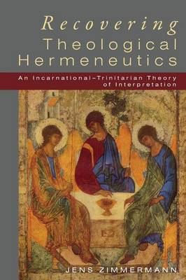 Recovering Theological Hermeneutics (Paperback)