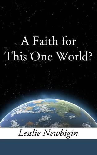 A Faith for This One World? (Paperback)