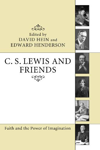 C. S. Lewis and Friends (Paperback)