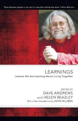 Learnings: Lessons We Are Learning about Living Together - Dave Andrews Legacy (Paperback)