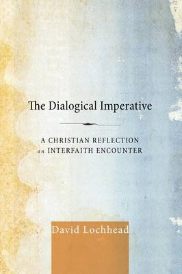 The Dialogical Imperative (Paperback)
