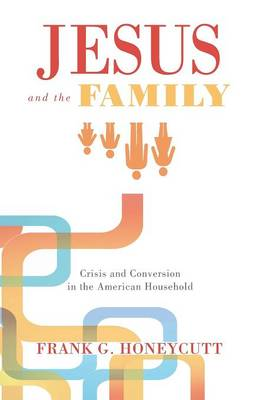 Jesus and the Family (Paperback)