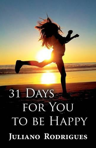 31 Days for You to Be Happy (Paperback)