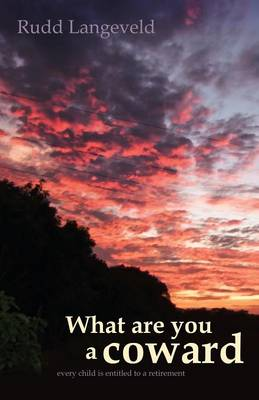 What Are You a Coward (Paperback)