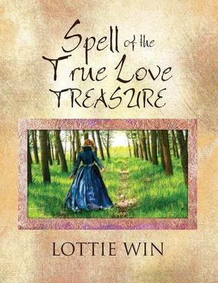 Spell of the True Love Treasure (Paperback)