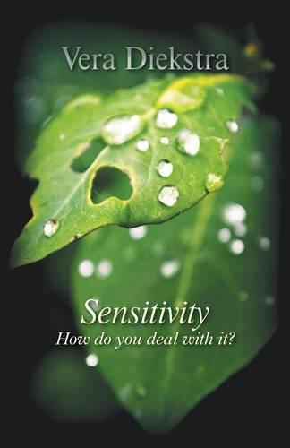 Sensitivity: How Do You Deal with It? (Paperback)