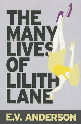 The Many Lives of Lilith Lane (Paperback)