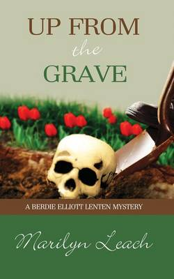 Up From the Grave - Berdie Elliott Advent Mystery (Paperback)